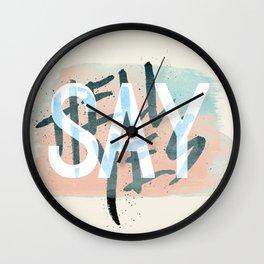 Say Hell Yes! Wall Clock