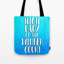 High Lady of the Winter Court Tote Bag