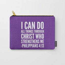 I CAN DO ALL THINGS THROUGH CHRIST WHO STRENGTHENS ME PHILIPPIANS 4:13 (Purple) Carry-All Pouch