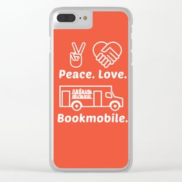 Peace. Love. Bookmobile Clear iPhone Case