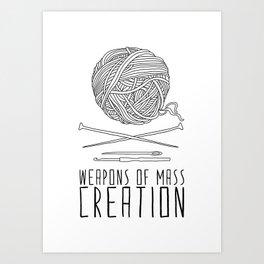 Weapons Of Mass Creation - Knitting Art Print