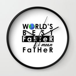 World's Greatest Farter, I mean Father Wall Clock