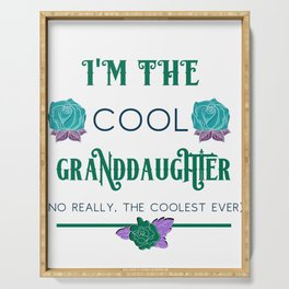 Granddaughter I'm the Cool Granddaughter Serving Tray