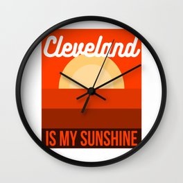 Cleveland Is My Sunshine Vintage Art Wall Clock