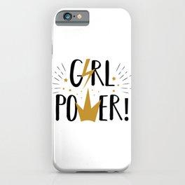 Girl Power - funny feminism humor typography iPhone Case