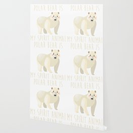 Funny Polar Bear Is My Spirit Animal Cute Design Wallpaper
