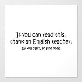Thank an English Teacher Canvas Print