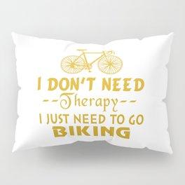 GO BIKING Pillow Sham
