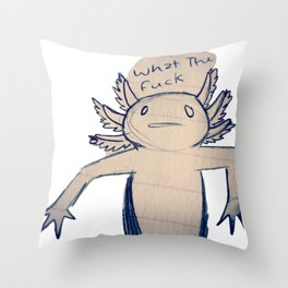 WTF Axolotl Throw Pillow