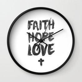 Faith Hope Love Wall Clock