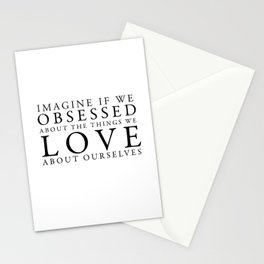 obsessed about the things you love Stationery Cards