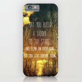 May You Stay Forever Young iPhone Case