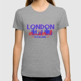London Is Calling Skyline UK Vacation T-shirt