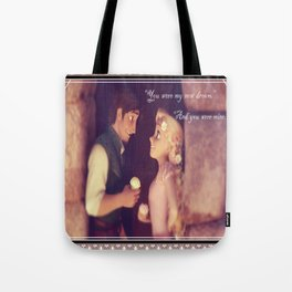 You were my new dream Tote Bag