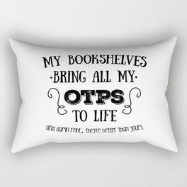 OTPs to life Rectangular Pillow