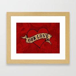 Our Love Framed Art Print