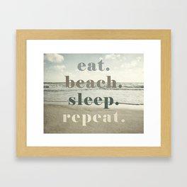 Eat Beach Sleep Repeat Framed Art Print