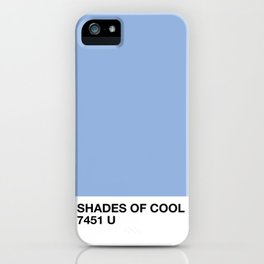 shades of cool iPhone Case