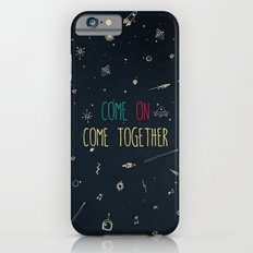 2. come together iPhone 6s Slim Case
