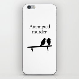 Attempted Murder iPhone Skin