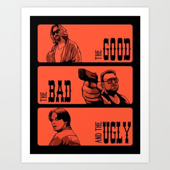 The Big Lebowski, the bad and the ugly Art Print