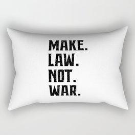 Make Law Not War Lawyer Judge Saying Rectangular Pillow