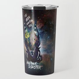 Another Disaster Travel Mug