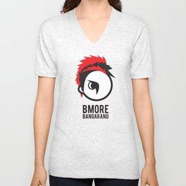 Bmore Bangarang! Unisex V-Neck