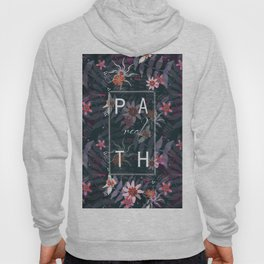 REAL P A T H Hoody