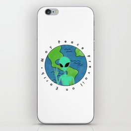 May Peace Prevail-Alien iPhone Skin
