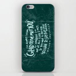 HOLDEN CAULFIELD ON ACQUAINTANCES  iPhone Skin