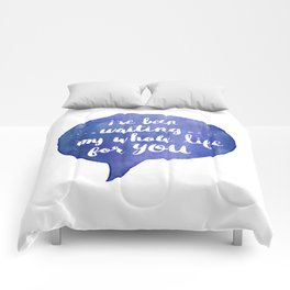 i've been waiting my whole life for you (Valentine Love Note) Comforters