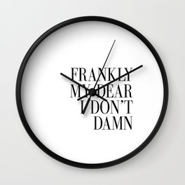 PRINTABLE Art,Frankly My Dear i Dont Damn,Gift For Wife,Gift For Husband,Wall Art,Quote Print Wall Clock