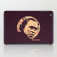 bukowski iPad Cases featuring Bukowski by f_e_l_i_x_x