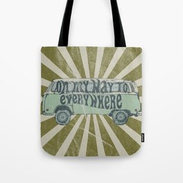 On My Way To Everywhere Tote Bag