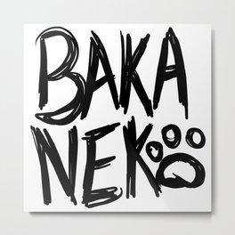 Baka Neko! Metal Print