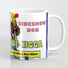 Dont be a Side Nicca Coffee Mug