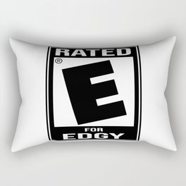 Rated E for Edgy Rectangular Pillow