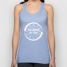 Reclaiming My Time T-Shirt Unisex Tank Top