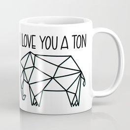 I Love You A Ton Coffee Mug