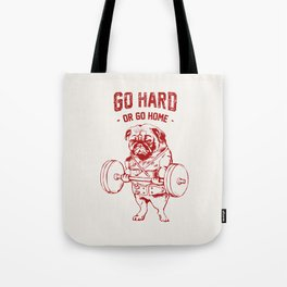 Go Hard Or Go Home Pug In Red Tote Bag
