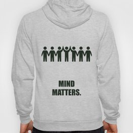 Lab No. 4 - Mind Matters Corporate Start-up Quotes Hoody