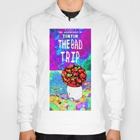 tintin Hoodies featuring THE BAD TRIP.  (THE ADVENTURES OF TINTIN). by Dave Bell