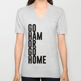 Go Ham Or Go Home Unisex V-Neck