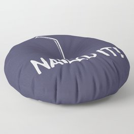 Nailed it! Floor Pillow