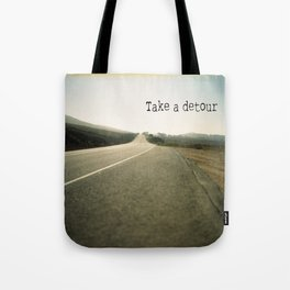 Take A Detour Tote Bag