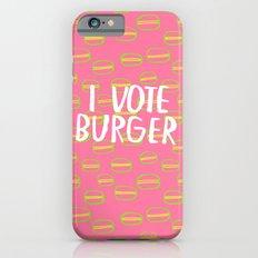 I Vote Burger Slim Case iPhone 6s