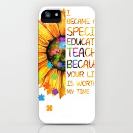 hippe sunflower i ended up being a special education instructor tee iPhone Case