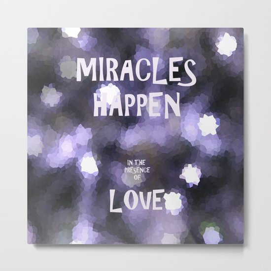 Miracles Metal Print