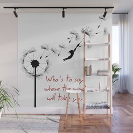 who's to say Wall Mural